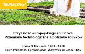 Przyszłość europejskiego rolnictwa: Przemiany technologiczne a potrzeby rolników @ Biuro Parlamentu Europejskiego